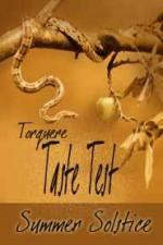 Taste Test: Summer Solstice - Mychael Black, G.S. Wiley, Kit Zheng, Syd McGinley