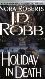 Holiday in Death - J.D. Robb