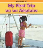 My First Trip on an Airplane - Victoria Parker