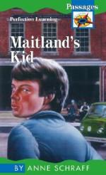 Maitland's Kid (Passages Novels) - Anne Schraff