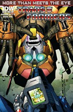 Transformers: More Than Meets the Eye (2011-) #6 (Transformers: More Than Meets the Eye Ongoing) - James Roberts, Nick Roche, Alex Milne