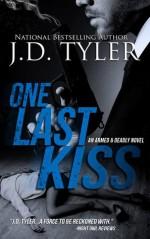 One Last Kiss - J.D. Tyler