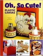 Oh, So Cute!: Plastic Canvas - Vicki Blizzard