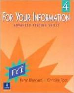 For Your Information 4 - Karen Blanchard, Christine Root