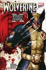 Wolverine: Manifest Destiny #1 (of 4) (Wolverine: Manifest Destiny Vol. 1) - Jason Aaron, Stephen Segovia, John Rauch