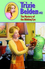 The Mystery of the Blinking Eye - Kathryn Kenny, Paul Frame