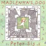 Madlenka's Dog - Peter Sís
