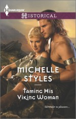 Taming His Viking Woman - Michelle Styles