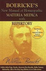 Boericke's New Manual of Homeopathic Materia Medica with Repertory - William Boericke