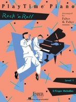 PlayTime Rock 'n' Roll: Level 1 (Playtime Piano) - Nancy Faber, Randall Faber