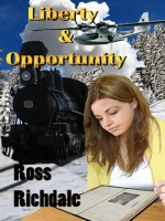 Liberty & Opportunity - Ross Richdale