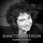 Jeanette Winterson: Audible Sessions - Robin Morgan, Jeanette Winterson, Audible Studios