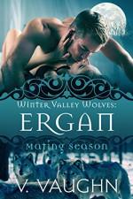 Ergan: Winter Valley Wolves #5 - V. Vaughn, Mating Season Collection