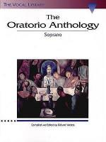 The Oratorio Anthology: The Vocal Library Soprano - Hal Leonard Publishing Company