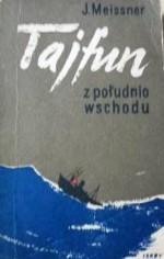 Tajfun z południo-wschodu - Janusz Meissner