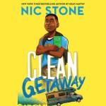 Clean Getaway - Nic Stone