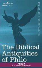 The Biblical Antiquities of Philo - Philo of Alexandria