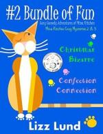Bundle 2 - Double-Strength Brew: Christmas Bizarre & Confection Connection: Mina Kitchen Cozy Comedy Mysteries 2 & 3 (Mina Kitchen Bundles (part of the Mina Kitchen novels)) - Lizz Lund