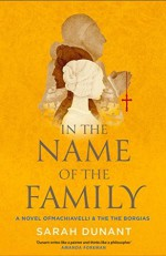 In the Name of the Family - Sarah Dunant