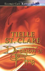 Dragon's Fire - Tielle St. Clare