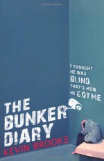 The Bunker Diary - Kevin Brooks