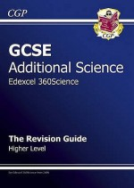 Science: GCSE Additional Science: Edexcel 360Science: The Revision Guide: Higher Level - Richard Parsons