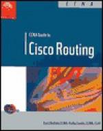 CCNA Guide to Cisco Routing - Kurt Hudson
