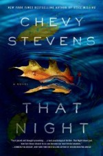 [ THAT NIGHT By Stevens, Chevy ( Author ) Hardcover Jun-17-2014 - Chevy Stevens