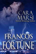 Franco's Fortune: Redemption Book 2 - Cara Marsi