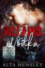 Villains & Vodka - Alta Hensley
