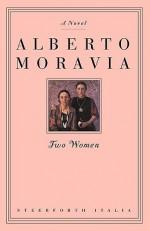 Two Women - Alberto Moravia, Angus Davidson, Ann Mcgarrell