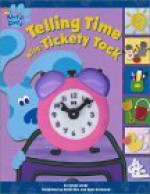 Telling Time with Tickety Tock [With Toy Clock] - Sarah Landy