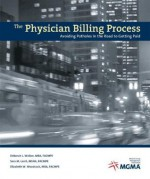 The Physician Billing Process: Avoiding Potholes in the Road to Getting Paid - Deborah Walker