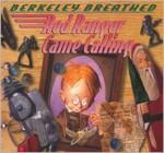 Red Ranger Came Calling - Berkeley Breathed