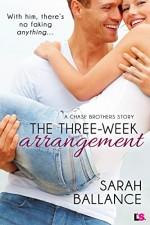 The Three-Week Arrangement (Chase Brothers) - Sarah Ballance
