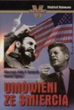 Wojna. Miłość. Zdrada/Umówieni ze śmiercią. Pakiet 2 książek - Bogusław Wołoszański, Winfried Huismann