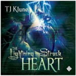 The Lightning-Struck Heart - Lesley Berk;Michael Berk;David Castle;Sue Lauder, T.J. Klune