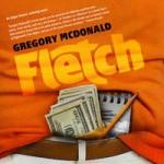 Fletch - Gregory Mcdonald, Dan John Miller