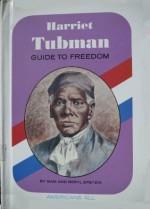Harriet Tubman: Guide To Freedom - Samuel Epstein, Beryl Williams Epstein, Paul Frame