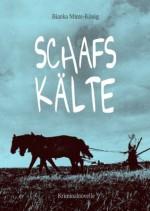 Schafskälte - Kriminalnovelle (German Edition) - Bianka Minte-König