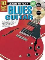 10 Easy Lessons Blues Guitar Bk/CD - Brett Duncan