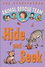 Animal Rescue Team: Hide and Seek - Priscilla Lamont