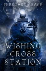 Wishing Cross Station - February Grace