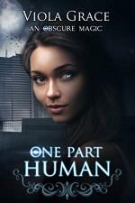 One Part Human - Viola Grace