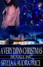 A Very Djinn Christmas (Duvall Inc Series, Book Four) - Stella Price, Audra Price