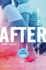 After 2. En mil pedazos (Spanish Edition) - Anna Todd