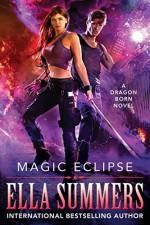 Magic Eclipse (Dragon Born Shadow World Book 1) - Ella Summers