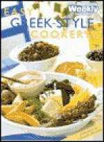 "Easy Greek Cooking (""Australian Women's Weekly"" Home Library) - Maryanne Blacker"