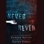Never Never: Part Two - Colleen Hoover, Tarryn Fisher, Kevin Free, Elizabeth Evans