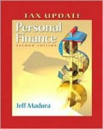 Personal Finance Tax Update with Financial Planning Workbook and Software - Jeff Madura
